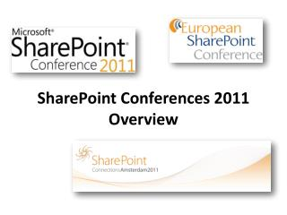 SharePoint Conferences 2011 Overview