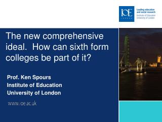 The new comprehensive  ideal.  How can sixth form colleges be part of it?
