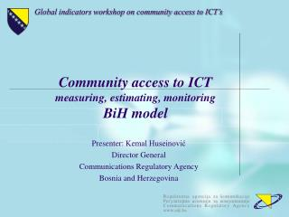 Community access to ICT measuring, estimating, monitoring BiH model