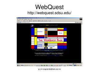 WebQuest webquest.sdsu