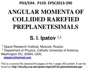 PD3/EX4. P159 . EPSC2013-290 ANGULAR MOMENTA OF COLLIDED RAREFIED PREPLANETESIMALS