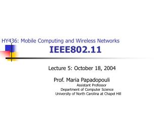HY436: Mobile Computing and Wireless Networks IEEE802.11