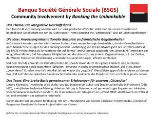 Banque Société Générale Sociale (BSGS) Community Involvement by  Banking the Unbankable