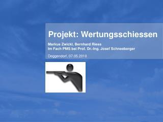 Projekt: Wertungsschiessen
