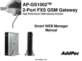 AP-GS1002 TM 2-Port FXS GSM Gateway High Performance GSM Gateway Solution