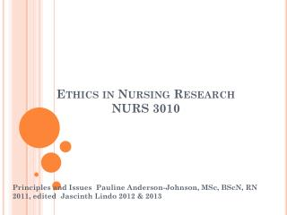 Ethics in Nursing Research NURS 3010