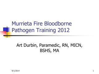 Murrieta Fire Bloodborne Pathogen Training 2012