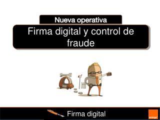 Firma digital y control de fraude