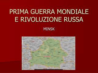PRIMA GUERRA MONDIALE E RIVOLUZIONE RUSSA