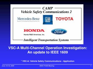 VSC-A Multi-Channel Operation Investigation: An update to IEEE 1609