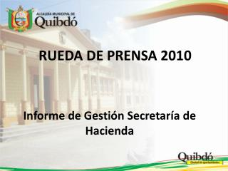RUEDA DE PRENSA 2010