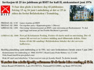 Invitasjon til 25 �rs jubileum p� BSIT for kull II, uteksaminert juni 1976