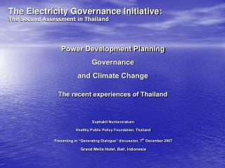 Power Development Planning Governance and Climate Change The recent experiences of Thailand