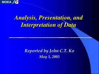 Analysis, Presentation, and Interpretation of Data