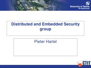 Distributed and Embedded Security group