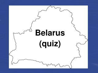 Belarus (quiz)