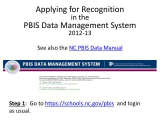 Applying for Recognition  in the  PBIS Data Management System  2012-13