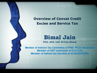 Overview of Cenvat Credit Excise and Service Tax