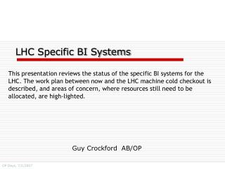 LHC Specific BI Systems