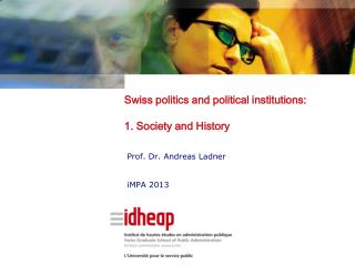 Swiss politics and political institutions: 1. Society and History