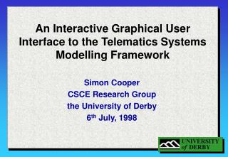 An Interactive Graphical User Interface to the Telematics Systems Modelling Framework