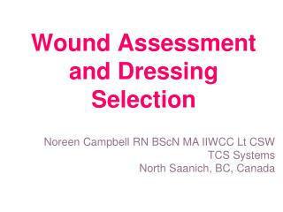 Wound Assessment and Dressing Selection