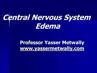 Central Nervous System  Edema