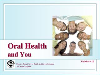 Oral Health and You