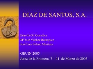 DIAZ DE SANTOS, S.A.