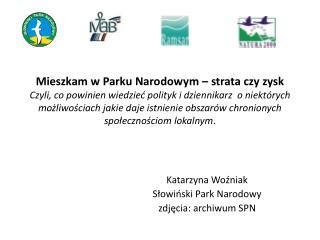 Katarzyna Woźniak Słowiński Park Narodowy zdjęcia: archiwum SPN