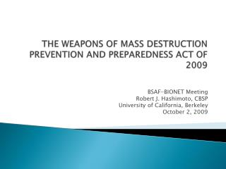 THE WEAPONS OF MASS DESTRUCTION PREVENTION AND PREPAREDNESS ACT OF 2009