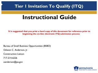 Tier 1 Invitation To Qualify (ITQ)