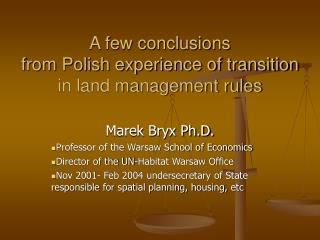 A few conclusions  from Polish experience of transition in land management rules