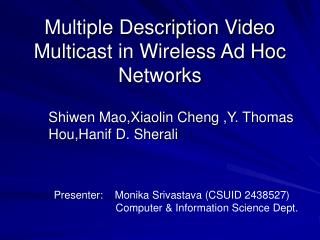 Multiple Description Video Multicast in Wireless Ad Hoc Networks