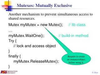Mutexes: Mutually Exclusive
