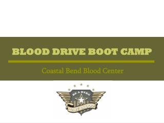 BLOOD DRIVE BOOT CAMP