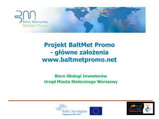 Projekt BaltMet Promo  - główne założenia  baltmetpromo