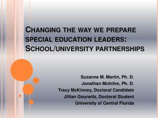 Changing the way we prepare special education leaders: School/university partnerships