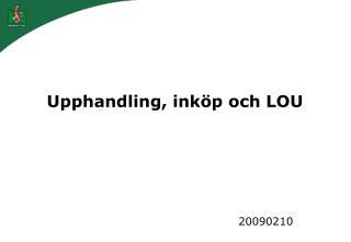Upphandling, inköp och LOU