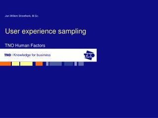 User experience sampling