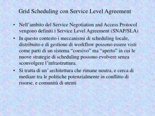 Grid Scheduling con Service Level Agreement