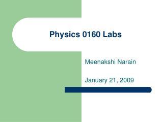 Physics 0160 Labs