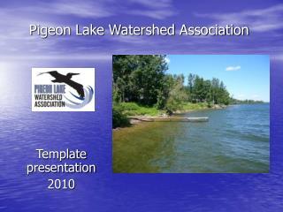 Pigeon Lake Watershed Association