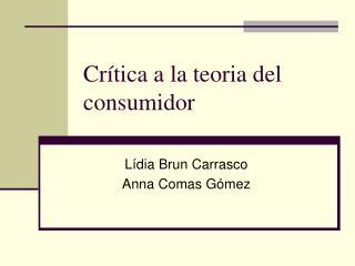 Crítica a la teoria del consumidor