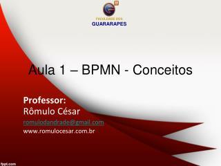 Aula 1 – BPMN - Conceitos