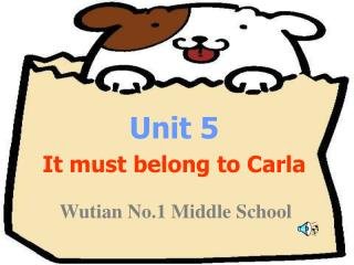 Unit 5 It must belong to Carla