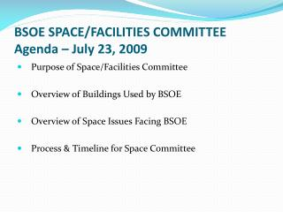 BSOE SPACE/FACILITIES COMMITTEE Agenda – July 23, 2009