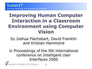 Improving Human Computer Interaction in a Classroom Environment using Computer Vision