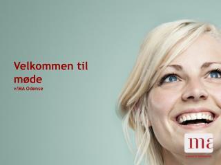 Velkommen til møde v/MA Odense