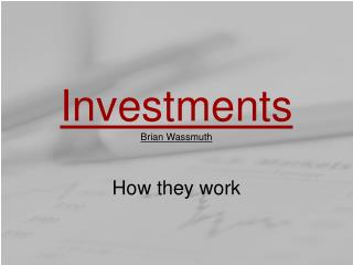 Investments Brian Wassmuth